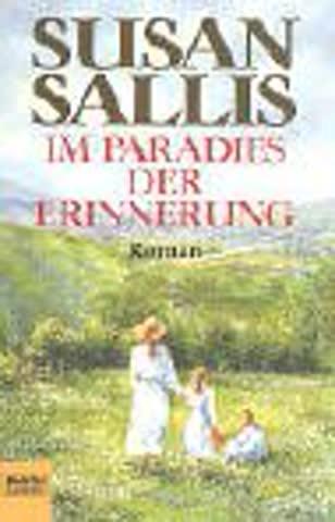 Im Paradies der Erinnerung