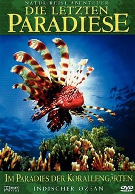 Die Letzten Paradiese - im Paradies Der Korallengärten