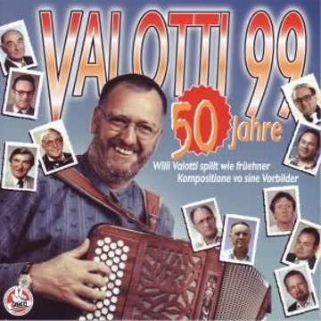 Willi Valotti - Valotti 99