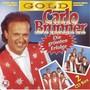 Carlo Brunner - Die Grössten Erfolge - Gold