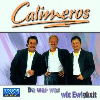 Calimeros - Da War Was Wie Ewigkeit
