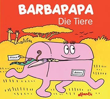 Barbapapa. Die Tiere