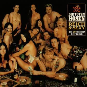 Die Toten Hosen - Reich & Sexy (Best of)