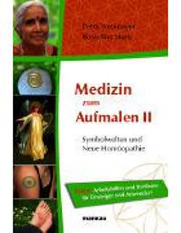 Medizin Zum Aufmalen 2 - Symbolwelten Und Neue Homöopathie. Extra: Arbeitshilfen Und Testlisten Für