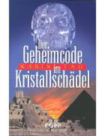Der Geheimcode im Kristallschädel