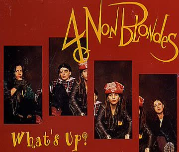 4 Non Blondes - What'S Up/