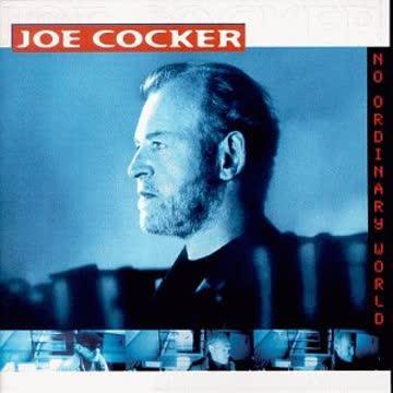 Joe Cocker - No Ordinary World