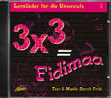 3 x 3 = Fidimaa: Lernlieder für die Unterstufe