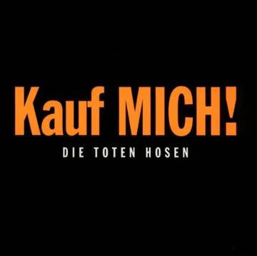 Die Toten Hosen - Kauf Mich !