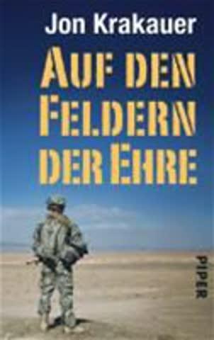Auf Den Feldern Der Ehre - Die Tragödie Des Soldaten Pat Tillman