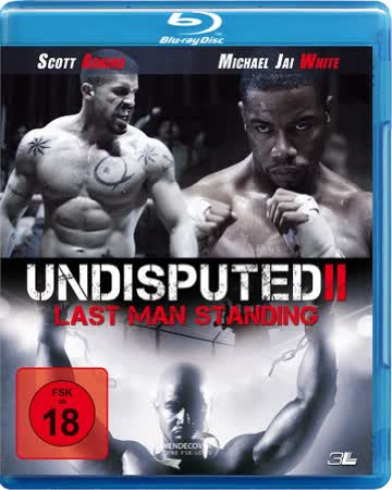 Undisputed 2 - Last Man Standing ,