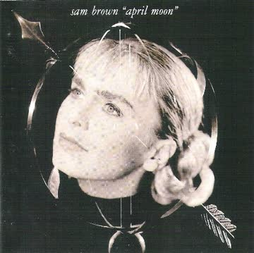 Sam Brown - April moon (1990)