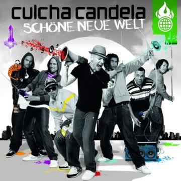 Culcha Candela - Schöne Neue Welt