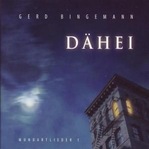 Gerd Bingemann - Dähei