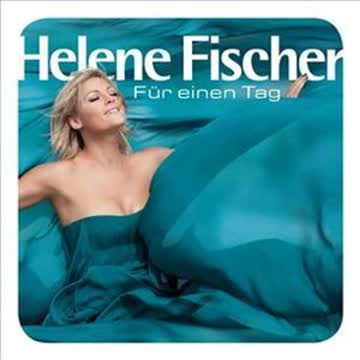 Helene Fischer - Fuer Einen Tag (Fan Edition)