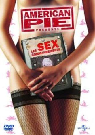 American Pie Présente : Les Sex Commandements