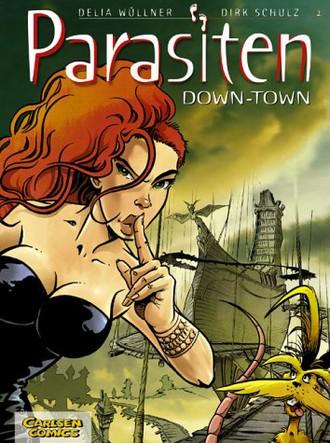 Parasiten, Bd.2, Down-Town