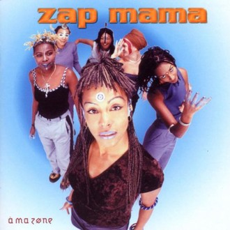 Zap Mama - A Ma Zone