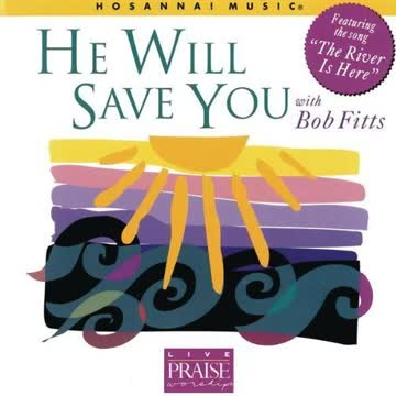 Fitts Bob - He Will Save You