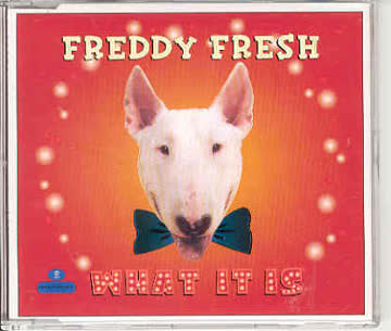 Freddy Fresh - What It Is Pt.2