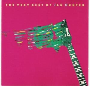 Ian Hunter - The Very Best Of