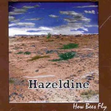 Hazeldine - How Bees Fly