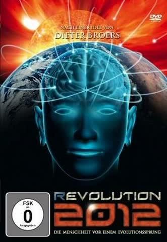 (R) Evolution 2012. Die Menschheit vor einem Evolutionssprung