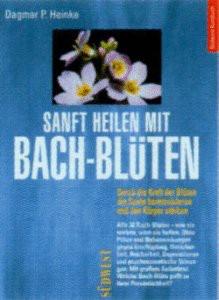 Sanft heilen mit Bach- Blüten