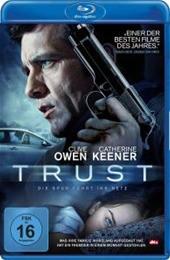 Trust - Die Spur Führt Ins Netz