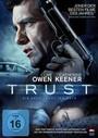 Trust - Die Spur Fuehrt Ins Netz