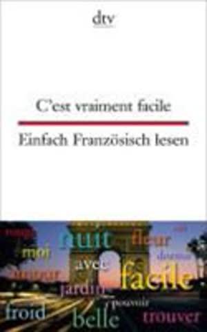 C'est Vraiment Façile. Einfach Französisch Lesen