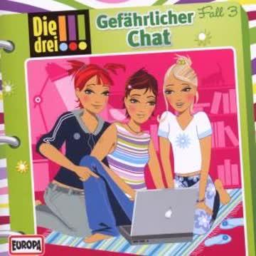 Die drei !!! 03 - Gefährlicher Chat