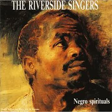 The Riverside Singers - Negro Spirituals
