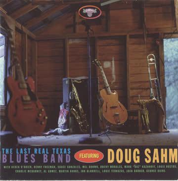 Doug Sahm - The Last Real Texas Blues Band