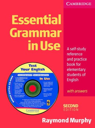 Essential Grammar in Use. With Answers and CD-ROM: A Self-study Reference and Practice Book for Elementary Students of English