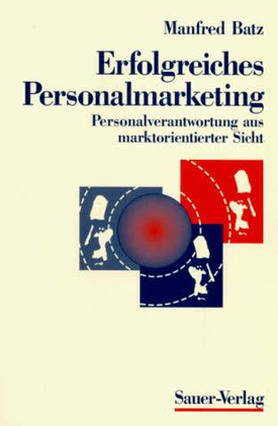 Erfolgreiches Personalmarketing