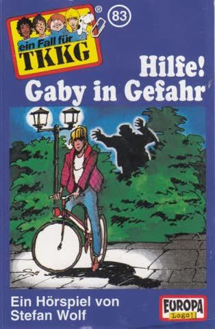 Ein Fall für TKKG, Folge 083 - Hilfe! Gaby in Gefahr