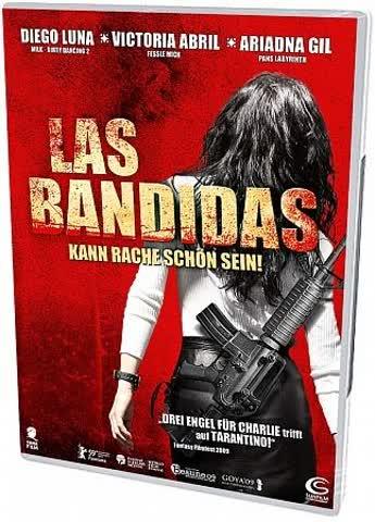 Las Bandidas - Kann Rache schön sein