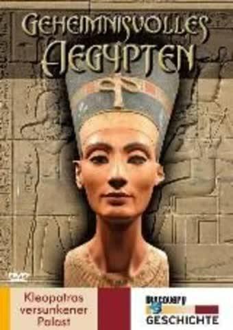 Geheimnisvolles Ägypten - Kleopatras versunken..