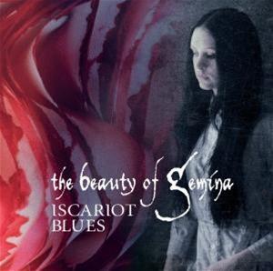 Beauty of Gemina the - Iscariot Blues
