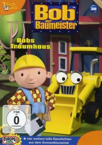 Bob der Baumeister 30 - Bobs Traumhaus
