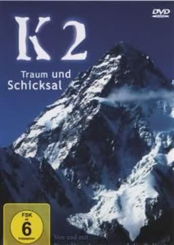 K2 - Traum und Schicksal [Import allemand]