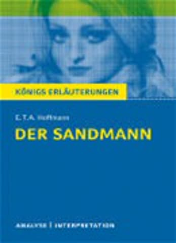 E.T.A. Hoffmann: Der Sandmann - Textanalyse Und Interpretation