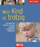 Family Guide - Mein Kind Ist Trotzig