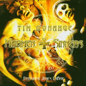 Tim Donahue - Madmen And Sinners( Featuring James Labrie )