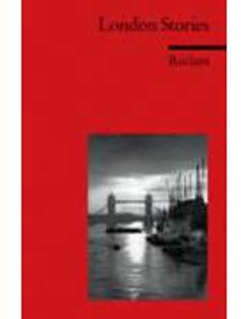 London Stories: (Fremdsprachentexte) (Reclams Universal-Bibliothek)
