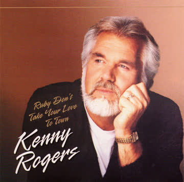 Kenny Rogers - Ruby Don't Take Your Love To Town