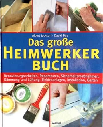Das grosse Heimwerker Buch