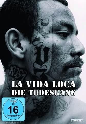 La Vida Loca - Die Todesgang