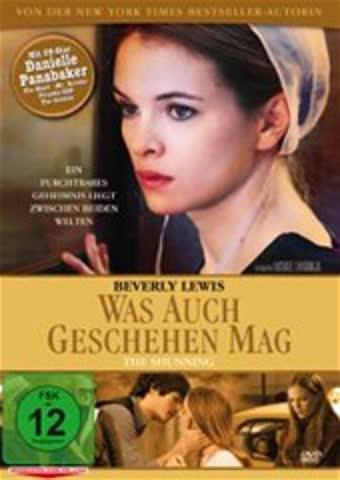 Beverly Lewis: Was auch geschehen mag - The Shunning